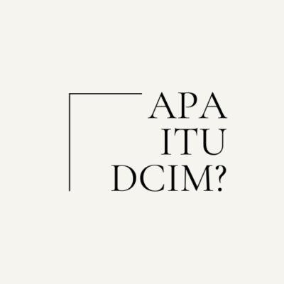 Apa itu DCIM